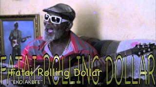 Fatai Rolling Dollar - Eko Akete (Agidigbo Blues)