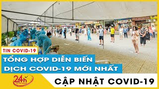 Tin tức Covid-19 mới nhất hôm nay 22/8.Dich Virus Corona Việt Nam Vì sao số ca nhiễm mới tăng kỷ lục