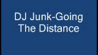 Dj Junk-going the distance