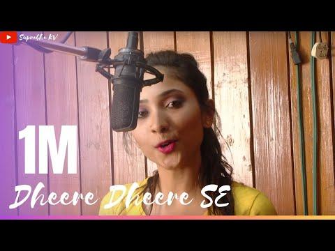 Dheere Dheere Se Meri Zindagi Cover by Suprabha KV |Yo Yo Honey Singh