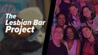 How The Lesbian Bar Project Is Helping To Save Queer Spaces