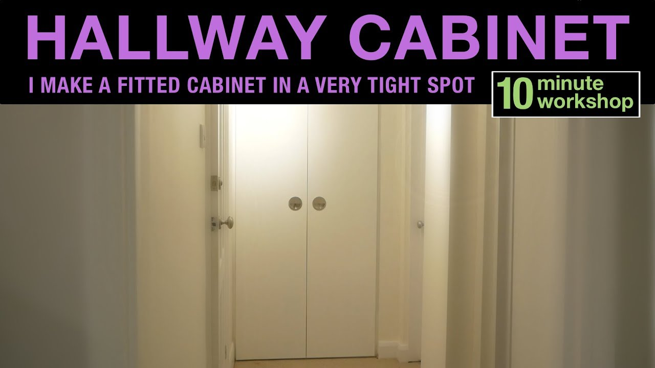 How To Make A Hallway Cabinet Fit In A Small Space 144 Youtube