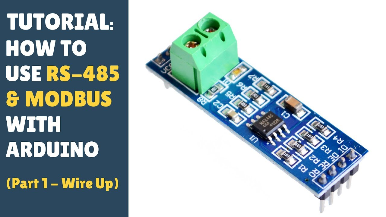 TUTORIAL: How To Use RS-485 TTL MODBUS - Arduino Controller Module (Part  1/2 - Wire Up) Solar