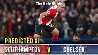 PREDICTED XI: Southampton vs Chelsea | The Ugly Inside