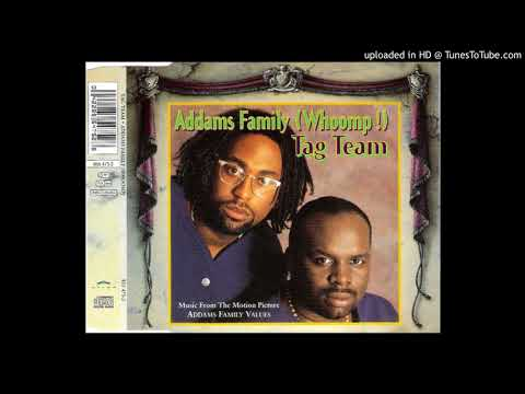 Tag Team ‎– Addams Family (Whoomp!) (Master Mix)