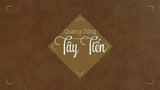 Thuyết minh về bài thơ Tây Tiến - Quang Dũng