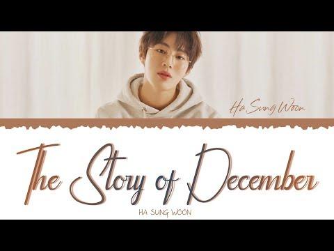 Ha Sung Woon (하성운)- The Story Of December (다시 찾아온 12월 이야기)[Han/Rom/Eng] Lyrics