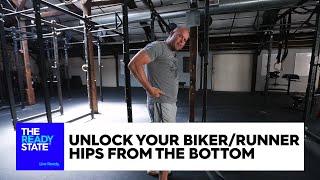 Unlock Your Biker/Runner Hips From the Bottom