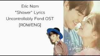Eric Nam Shower [Rom/Eng] Lyrics Uncontrollably Fond OST