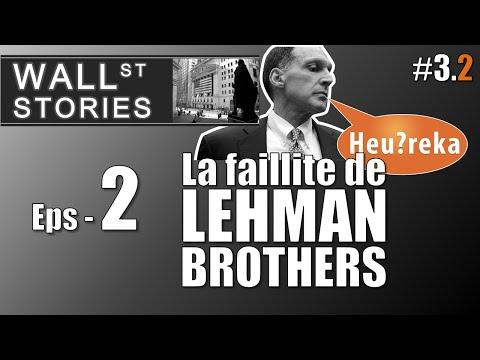 La faillite de Lehman Brothers (2/2) - Wall Street Stories #3 - Heu?reka