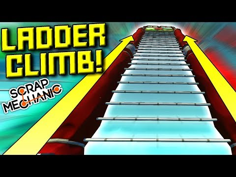 SUPER HARD LADDER CLIMB CHALLENGE!  - Scrap Mechanic Multiplayer Monday! Ep 87
