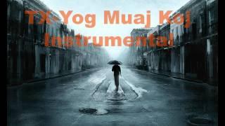 TX- Yog Muaj Koj Instrumental