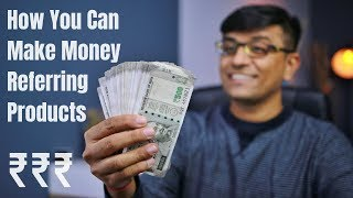 How Youtubers Make Money Online by Referring Products? ₹₹₹₹₹ 🔥