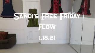 Sandi's Free Friday Flow 1.15.21