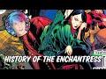 History of The Enchantress - June Moone