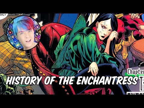 History of The Enchantress  June Moone