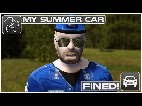 My Summer Car - Fined!