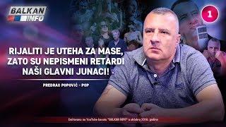 INTERVJU: Predrag Popović - Rijaliti je uteha za mase, zato su nepismeni retardi junaci (11.10.2018)
