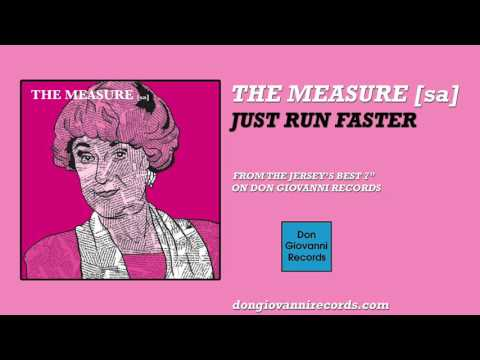 The Measure [sa] - Just Run Faster (Official Audio)