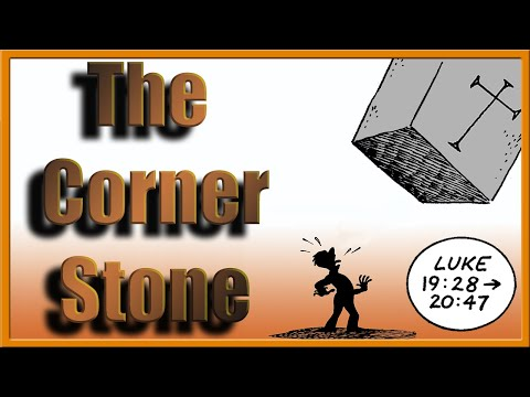 Jesus The Cornerstone (The Liberator Ch #22)