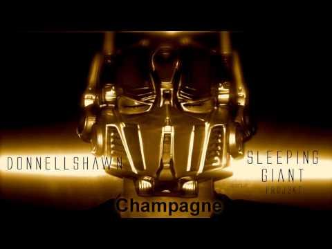 Donnellshawn - Champagne Hot New RnB 2012