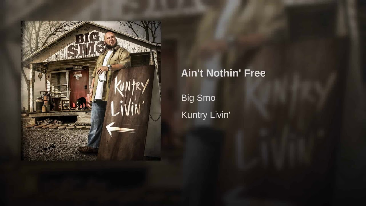 big smo ain t nothin free mp3 download