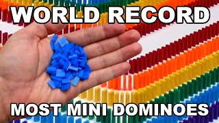 WORLD RECORD: Most Mini Dominoes Toppled!
