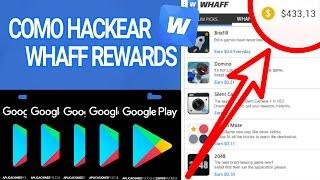 COMO HACKEAR WHAFF REWARDS Y CONSEGUIR MAS DINERO | CODIGO HACKEADO | 2016