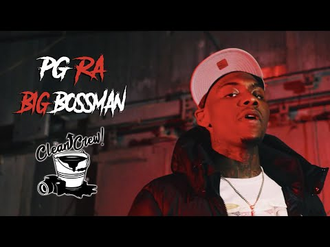 PG RA - BIG BOSSMAN (Official Music Video) Shot By #TheCleanUpCrew