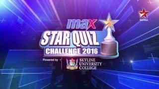MAX STAR Quiz Challenge 2016 - Episode 1