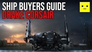 Star Citizen | Drake Corsair Ship Buyers Guide
