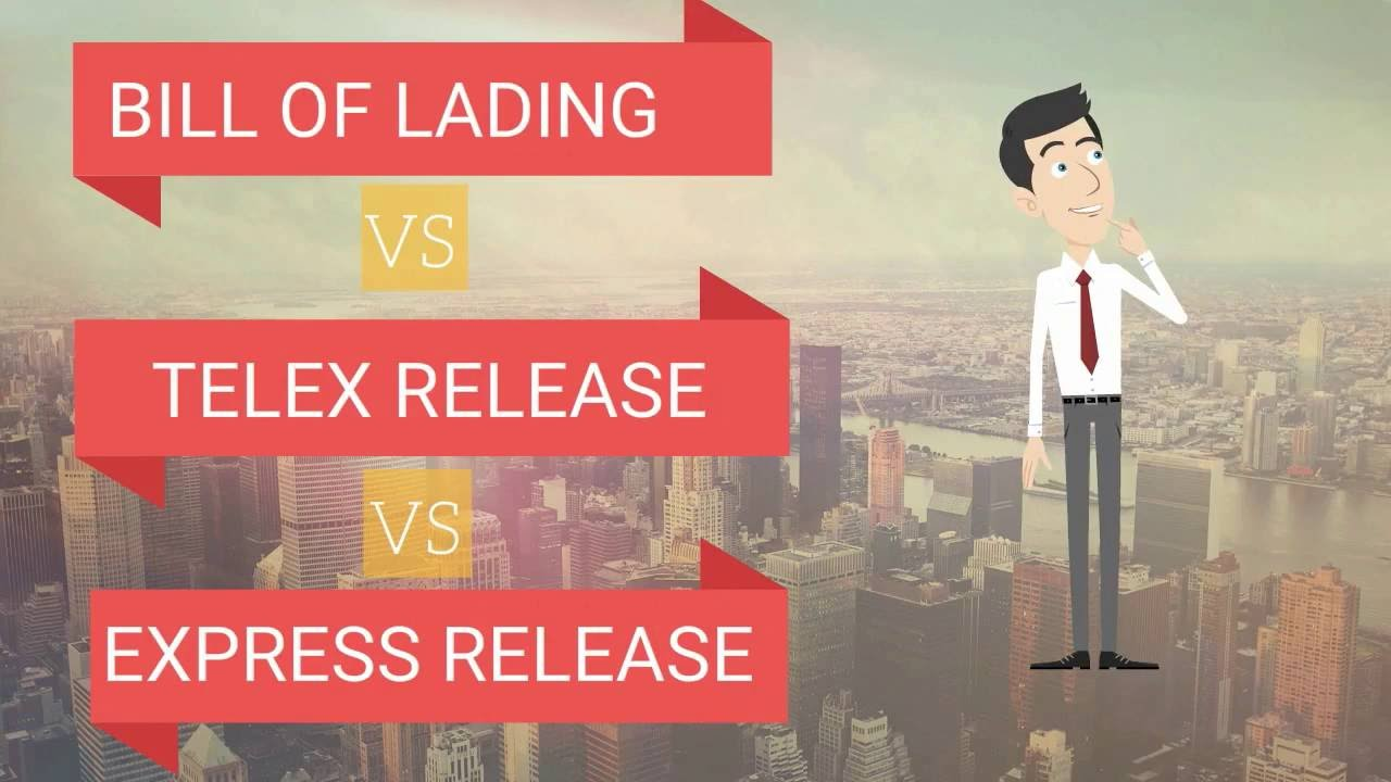 Bill of Lading vs Telex Release vs Express Release - YouTube