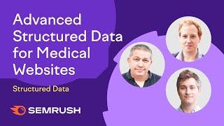 Advanced Structured Data for Medical Websites