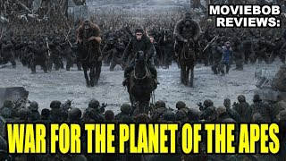 MovieBob Reviews: WAR FOR THE PLANET OF THE APES
