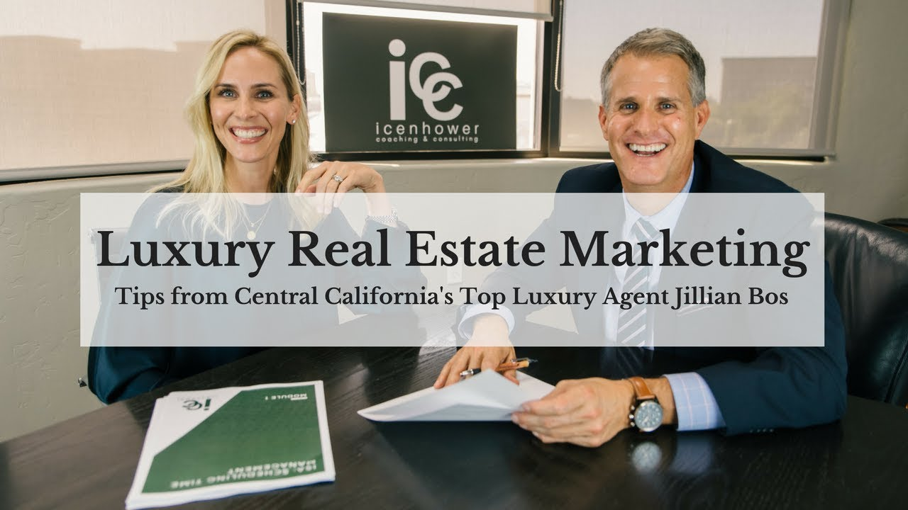 Luxury Real Estate Marketing Tips from Central California's Top Luxury Agent