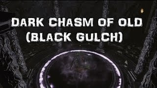 Dark Souls 2 Dark Chasm of Old (Black Gulch)