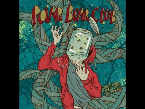 Polar Bear Club - Convinced I'm Wrong