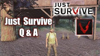 Just Survive Q&A