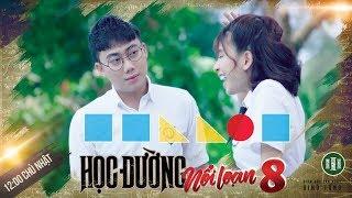 Phim Cấp 3 Phần 8 : Tập 11 | Phim Học Đường 2018 | Ginô Tống