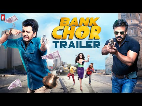 Bank Chor | Official Trailer | Riteish Deshmukh | Vivek Anand Oberoi | Rhea Chakraborty Mp3