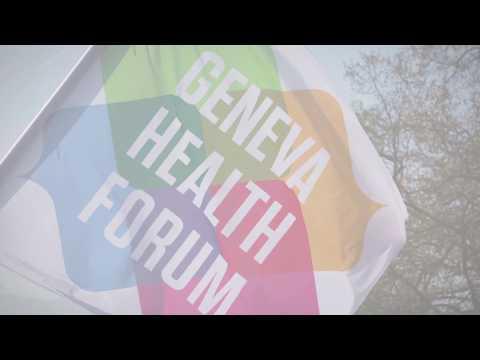 Geneva Health Forum 2018 : le forum des pratiques innovantes en santé globale