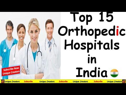 Top 10 Orthopedic Hospitals In India | भारत के  टॉप ऑर्थोपेडिक हॉस्पिटल | Unique Creators |