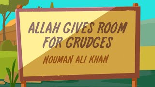 Allah Gives Room for Grudges | Forgiving and Forgetting Others | Nouman Ali Khan (subtitled)