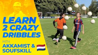 LEARN 2 FOOTBALL DRIBBLING WITH AKKAMIST & SOUFSKILS 🇳🇱 // SEAN GARNIER FRIDAY TUTORIAL