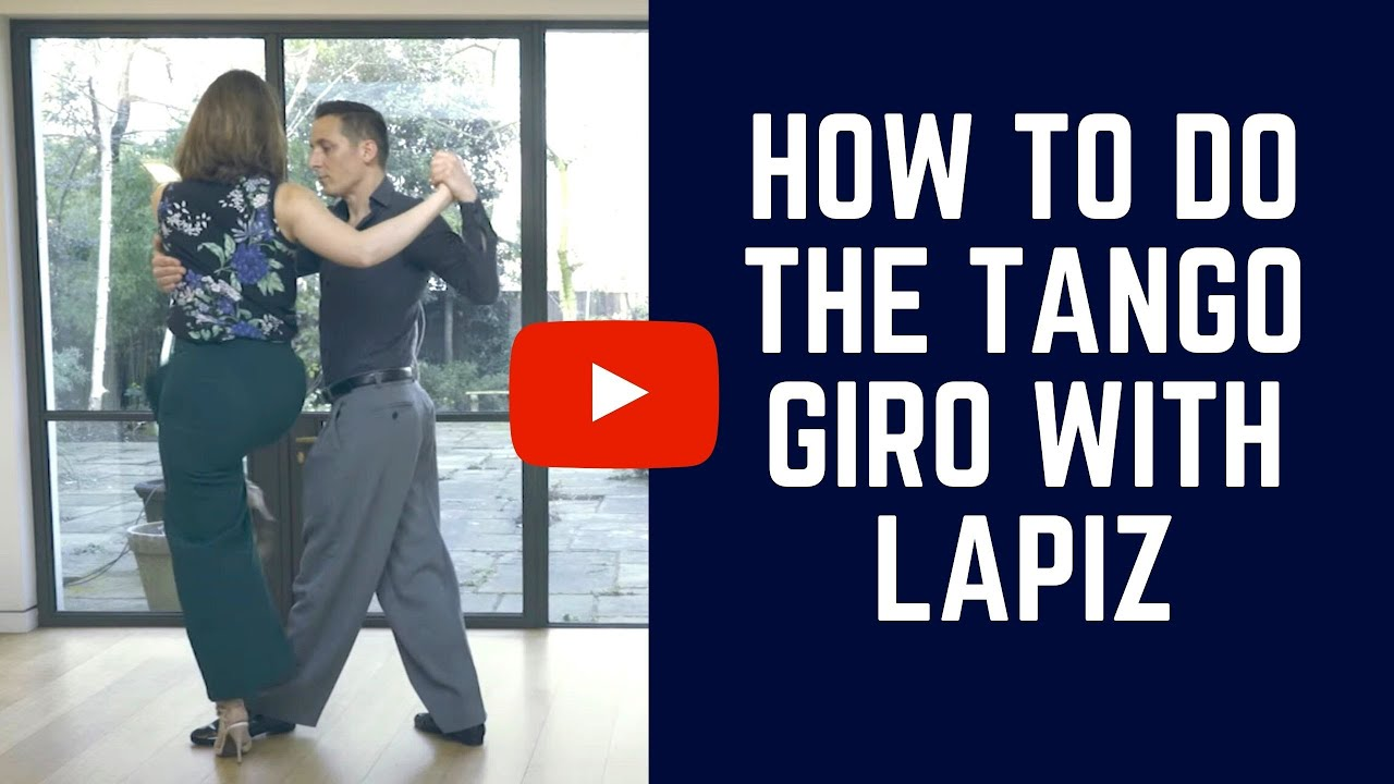 Tango Turns: How To Do The Giro With Lapiz (steps for leaders & followers)