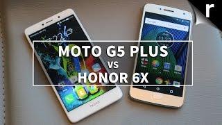 Moto G5 Plus vs Honor 6X: Affordable premium