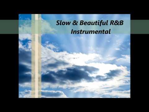 Slow & Beautiful R&B Instrumental