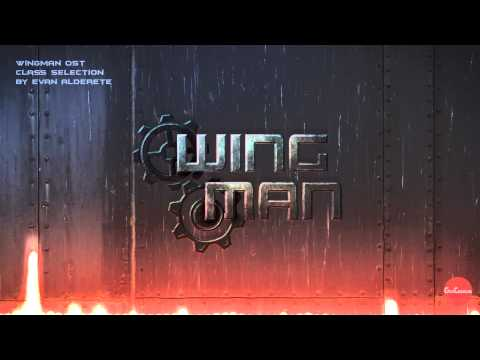 Wingman OST: Class Selection