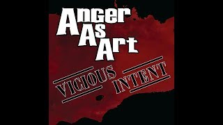 Anger As Art -  Vicious Intent (Official Lyric Video)