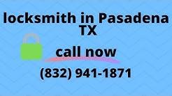 locksmith in Pasadena TX | (832) 9411871 call now